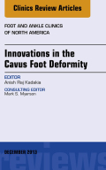 This issue of Foot and Ankle Clinics will focus on all aspects of surgical treatment of Cavus foot deformities, from an orthopedic standpoint