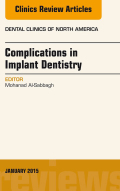 Complications In Implant Dentistry, An Issue Of Dental Clinics Of North America,