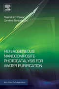 In Heterogeneous Nanocomposite-Photocatalysis for Water Purification, the authors introduce various heterogeneous photocatalysts based on novel nanostructures of metal oxide semiconductors and graphene used for water purification, including TiO2, Fe2O3, SnO2, WO3 and g-C3N4, and outlines their advantages and drawbacks
