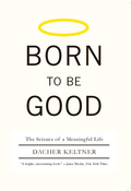 """""""A landmark book in the science of emotions and its implications for ethics and human universals.""""—Library Journal, starred reviewIn this startling study of human emotion, Dacher Keltner investigates an unanswered question of human evolution: If humans are hardwired to lead lives that are """"nasty, brutish, and short,"""" why have we evolved with positive emotions like gratitude, amusement, awe, and compassion that promote ethical action and cooperative societies? Illustrated with more than fifty photographs of human emotions, Born to Be Good takes us on a journey through scientific discovery, personal narrative, and Eastern philosophy"""