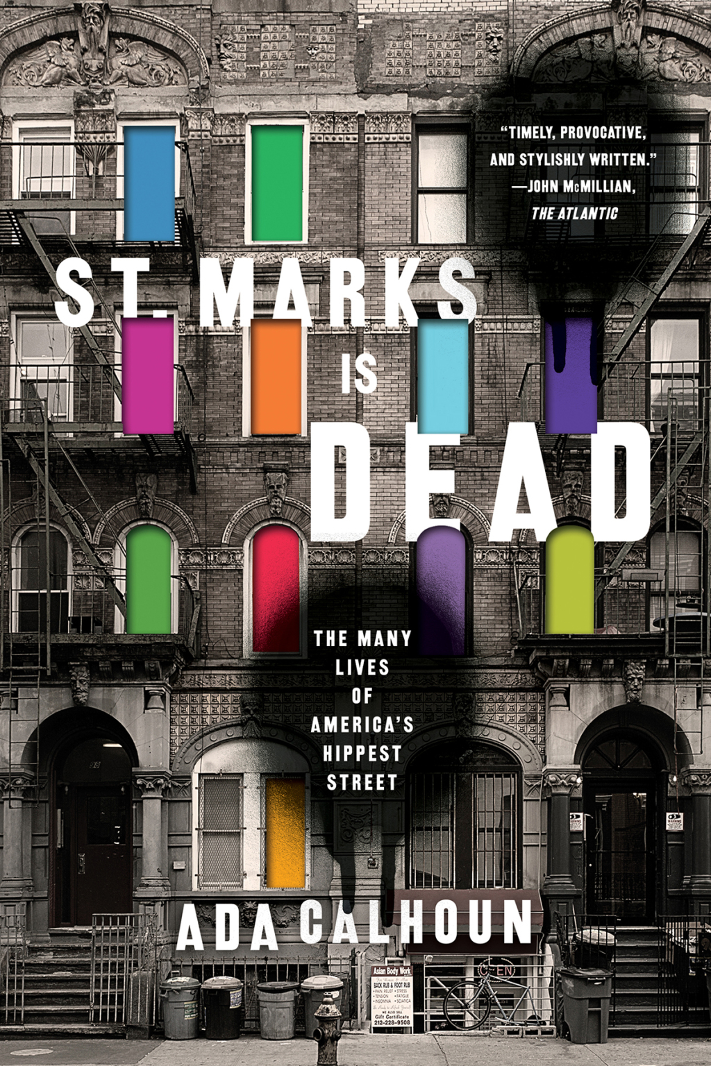 St. Marks Is Dead: The Many Lives of America's Hippest Street (ebook) eBooks
