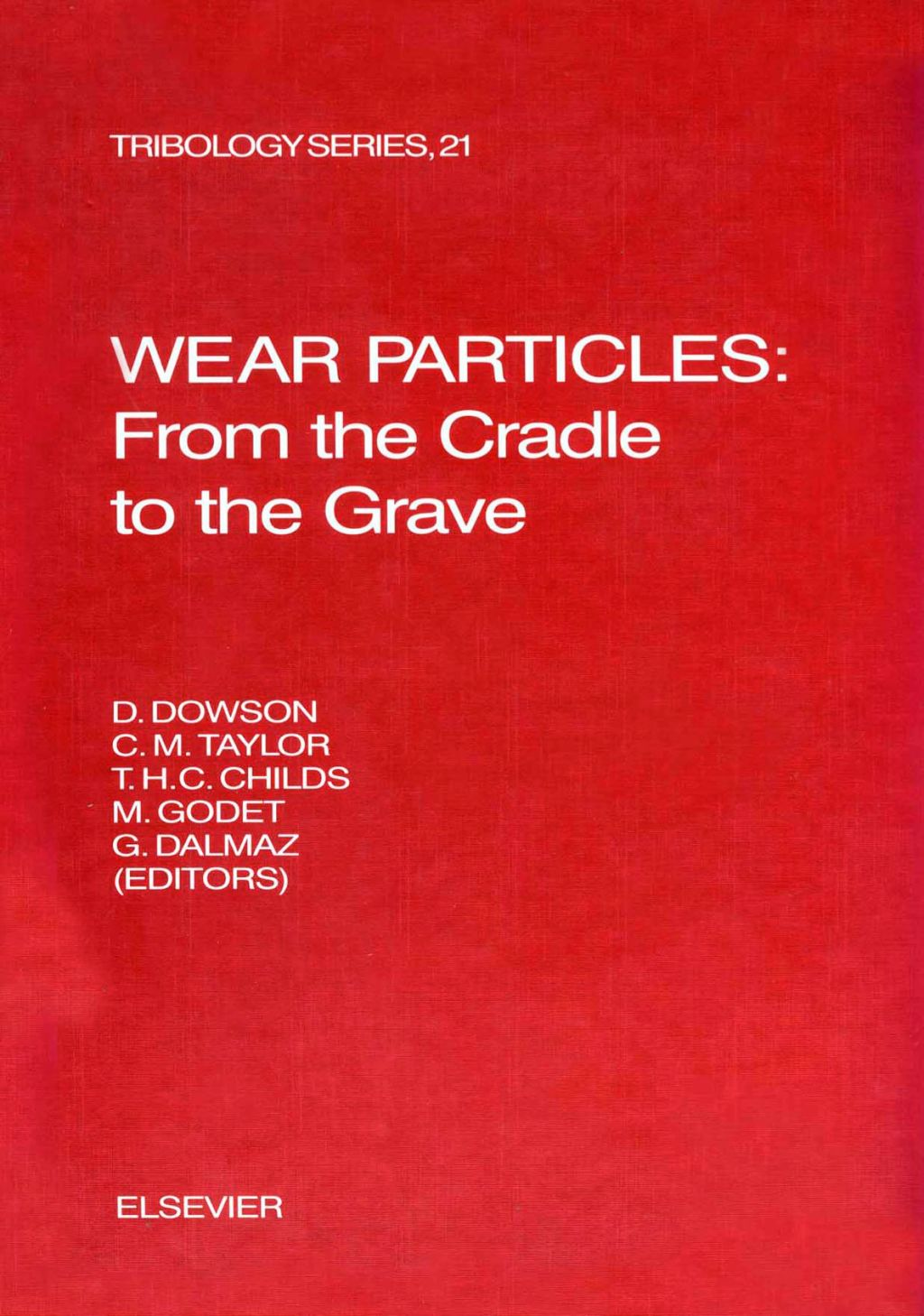 Wear Particles: From the Cradle to the Grave: From the Cradle to the Grave (ebook) eBooks