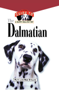 The Best Advice to Raise a Happy Healthy DalmatianThe Dalmatian offers:* Completely up-to-date resources, including top Web sites of interest to Dalmatian owners* Expert advice from Dr