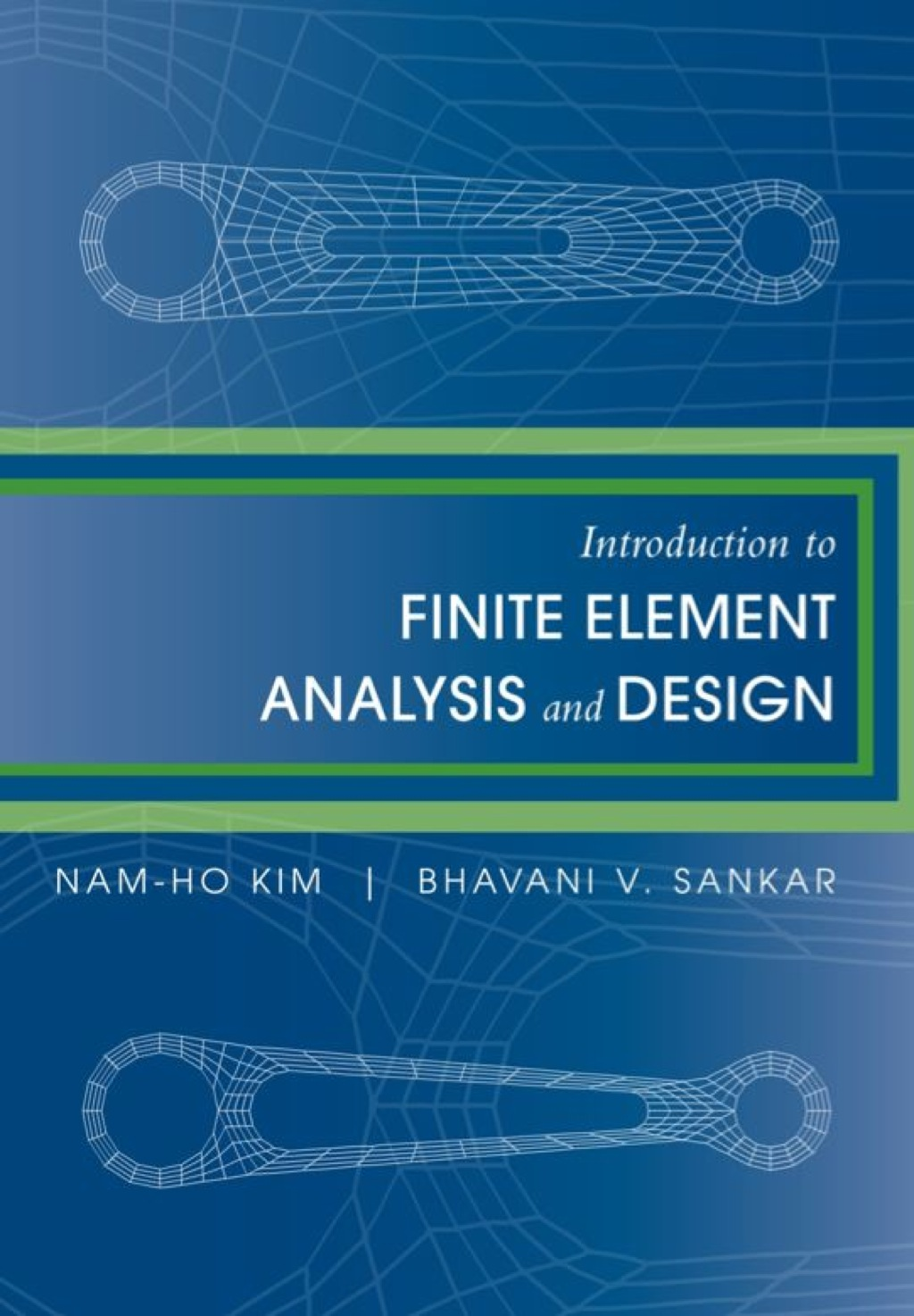 Introduction to Finite Element Analysis and Design (ebook)