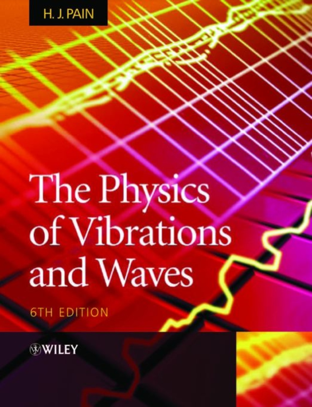 The Physics of Vibrations and Waves (ebook) eBooks