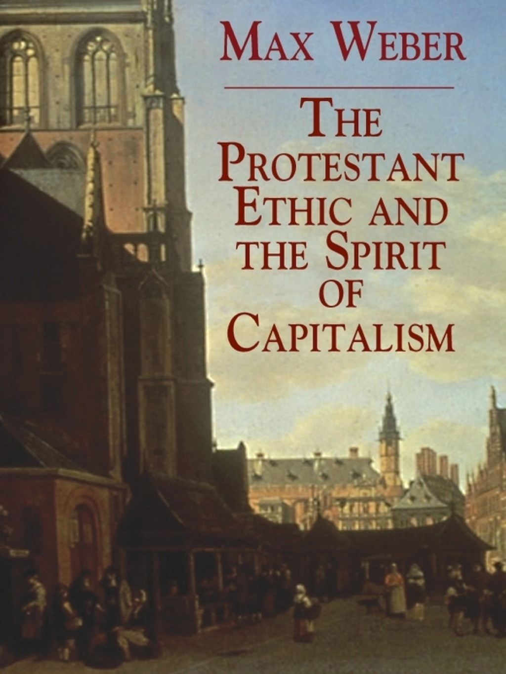 The Protestant Ethic and the Spirit of Capitalism (ebook)
