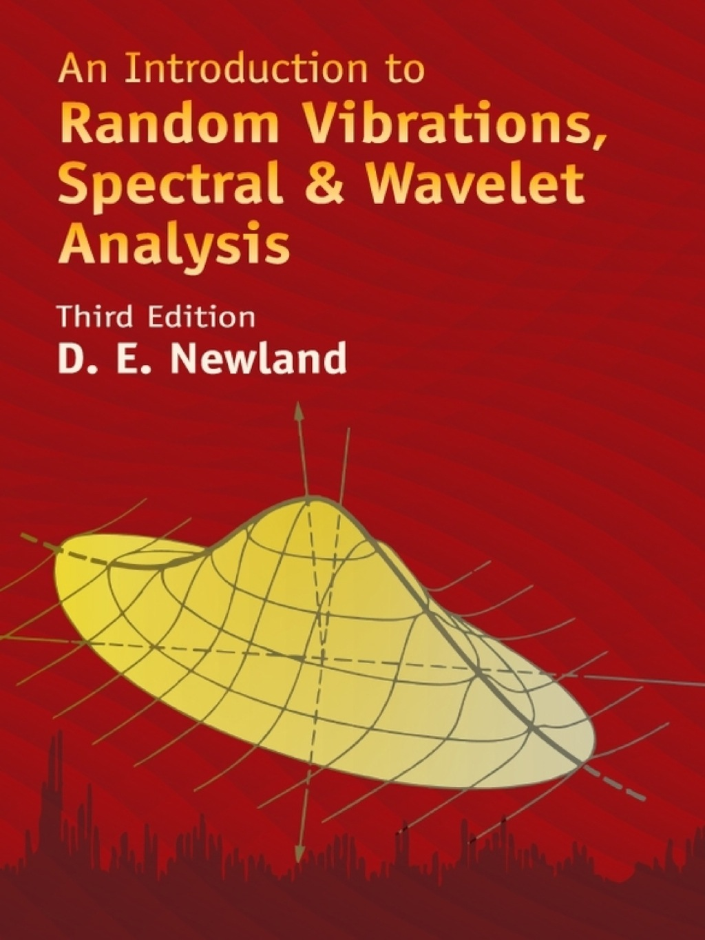 An Introduction to Random Vibrations, Spectral (ebook) eBooks