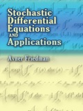 This text develops the theory of systems of stochastic differential equations, and it presents applications in probability, partial differential equations, and stochastic control problems