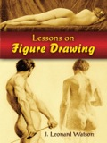 Lessons on Figure Drawing 9780486149868