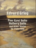 Treasury of piano music by great Norwegian composer, including Peer Gynt Suites Nos