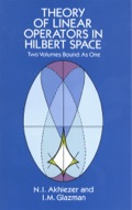 This classic textbook introduces linear operators in Hilbert Space, and presents the geometry of Hilbert space and the spectral theory of unitary and self-adjoint operators