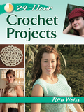 24-Hour Crochet Projects 9780486811055