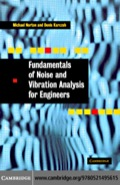 Fundamentals of Noise and Vibration Analysis for Engineers 9780511668883