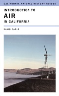 What is air? Why is the sky blue? Why do people react favorably to mountain or sea air? How does desert air differ from the air of California's Central Valley? How is air pollution affecting plants and animals? This book is a unique guide to the air we breathe in California