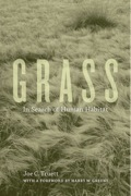 Part autobiography, part philosophical rumination, this evocative conservation odyssey explores the deep affinities between humans and our original habitat: grasslands