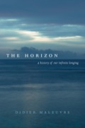 What is a horizon? A line where land meets sky? The end of the world or the beginning of perception? In this brilliant, engaging, and stimulating history, Didier Maleuvre journeys to the outer reaches of human experience and explores philosophy, religion, and art to understand our struggle and fascination with limits—of life, knowledge, existence, and death