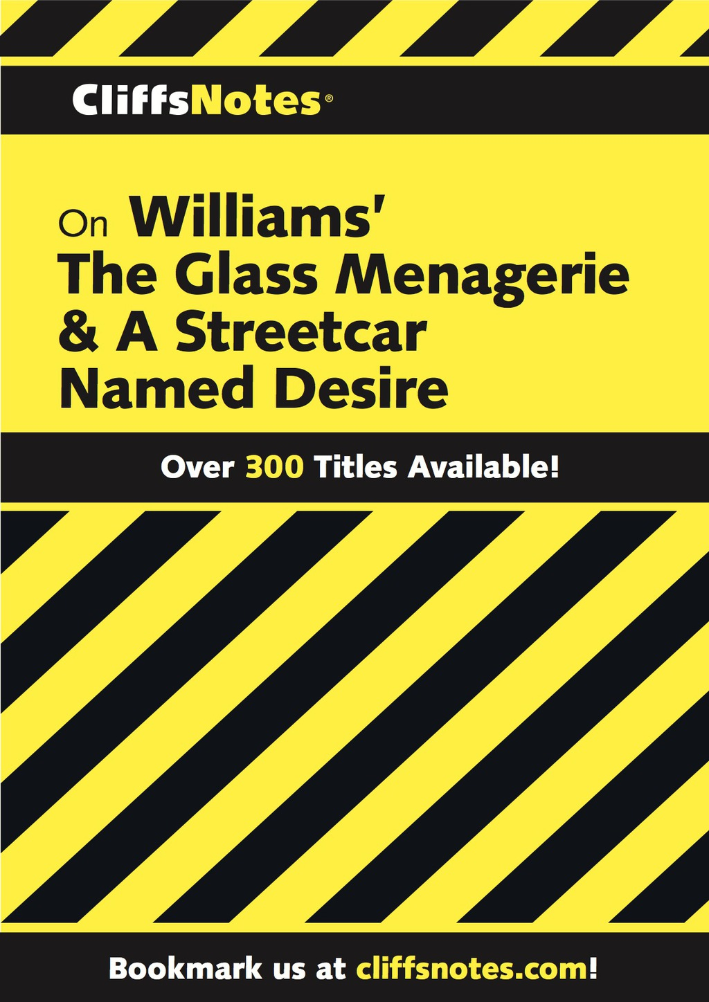 CliffsNotes on Williams' The Glass Menagerie & A Streetcar Named Desire (ebook) eBooks
