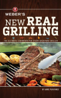 Weber's New Real Grilling 9780544859425