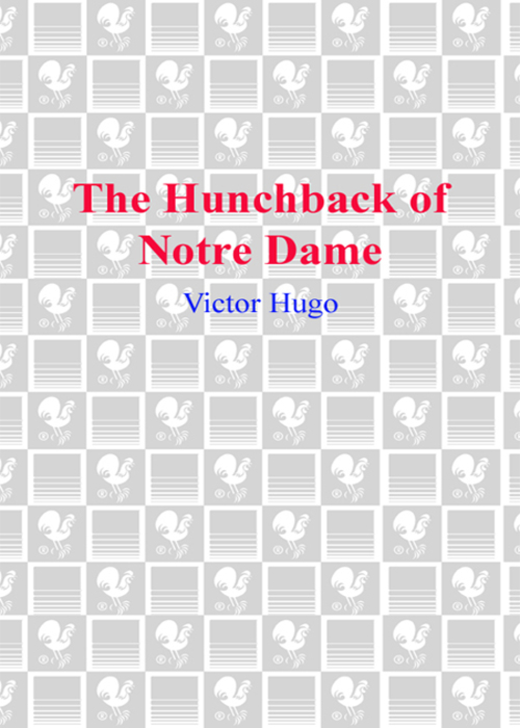 The Hunchback of Notre Dame (ebook) eBooks