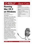 For a long time, a lot of Windows users have been clamoring for the opportunity to run the Mac OS X operating system on their Windows PCs