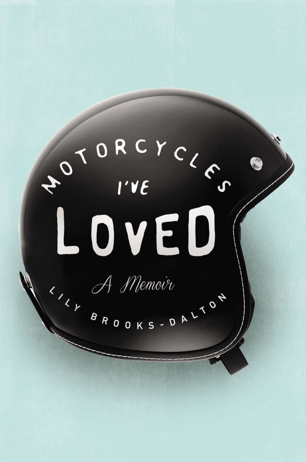 Motorcycles I've Loved (ebook) eBooks