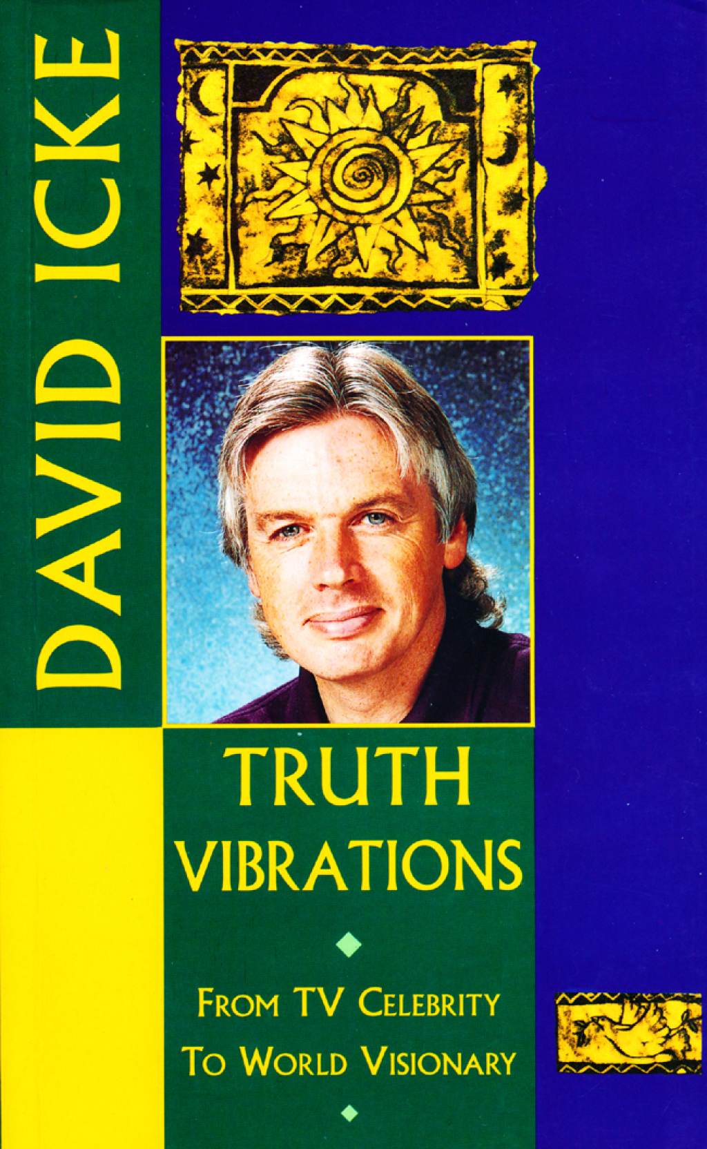 Truth Vibrations – David Icke's Journey from TV Celebrity to World Visionary (ebook) eBooks