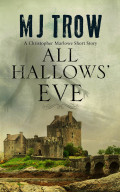 'Tell me a story, Kit…'It's All Hallows' Eve and Kit Marlowe's evening is disrupted by the call of an ethereal voice, requesting a tale for the haunted night