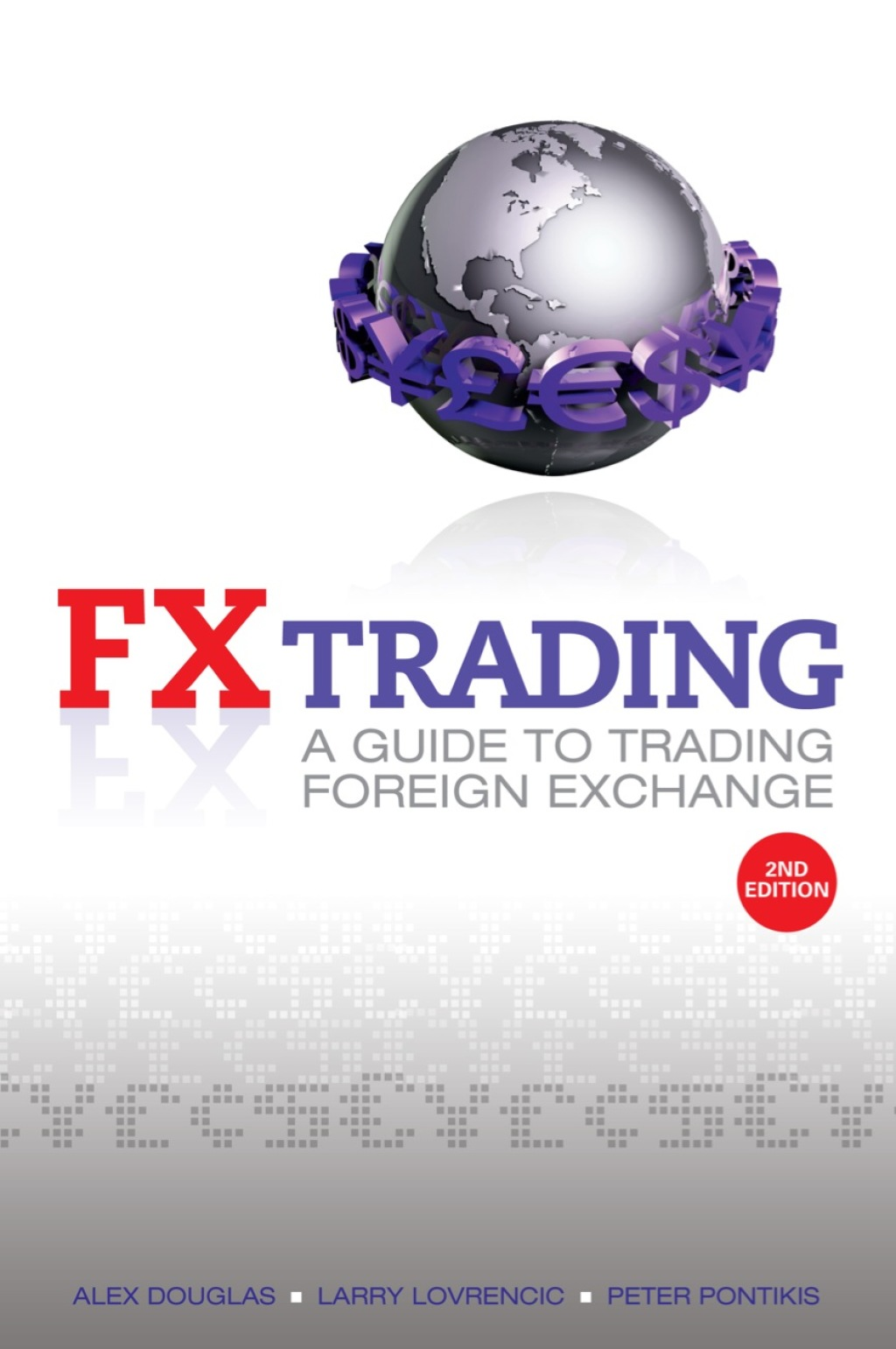 FX Trading: A Guide to Trading Foreign Exchange (ebook) eBooks