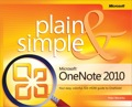 Get the guide that makes learning Microsoft OneNote 2010 plain and simple! This full-color, no-nonsense book shows you the quickest ways to take, organize, and share great notes