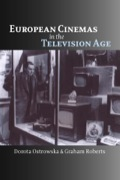 European Cinemas in the Television Age 9780748629947