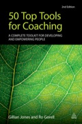 50 Top Tools for Coaching contains a selection of forms, models and exercises and an explanation of how and when to use them