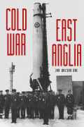 This is the story of how the Cold War impacted on the people of East Anglia
