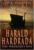 One of the greatest medieval warriors Harald Sigurdsson, nicknamed Hardrada (Harold the Ruthless or hard ruler) fell in battle in an attempt to snatch the crown of England