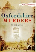Oxfordshire Murders brings together twenty-five murderous tales, some of which were little known outside the county, and others which made national headlines
