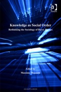 Knowledge As Social Order: Rethinking The Sociology Of Barry Barnes