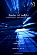 Reading Spiritualities: Constructing And Representing The Sacred
