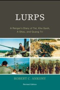 Lurps is the revised edition of the memoir of a juvenile delinquent who drops out of ninth grade to chase his dream of military service
