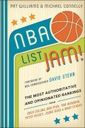 Nba List Jam!: The Most Authoritative And Opinionated Rankings From Doug Collins, Bob Ryan, Peter Vecsey, Jeanie Bu