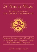 A Time to Heal is a much-needed resource for those who minister to the spiritual needs of the sick and homebound
