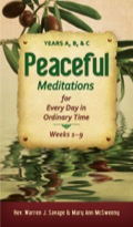 Peaceful Meditations for Every Day in Ordinary Time provides the opportunity to begin a daily ritual of reading and reflecting on sacred Scripture