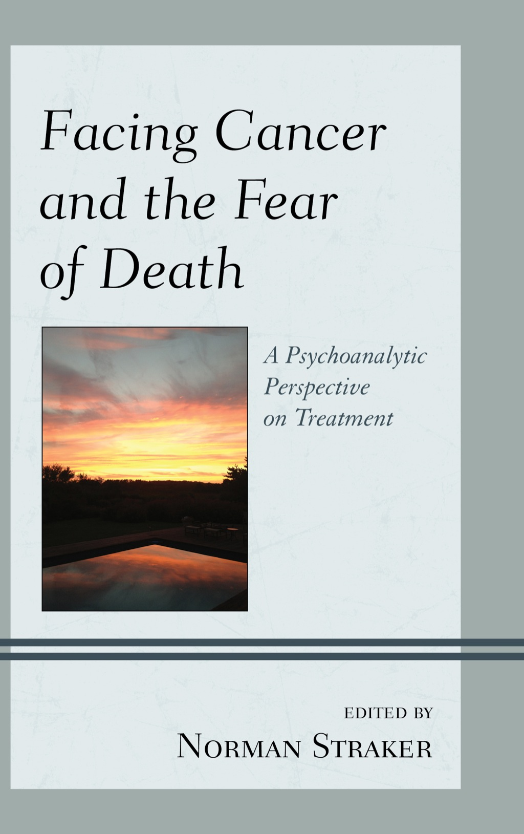 Facing Cancer and the Fear of Death (ebook) eBooks