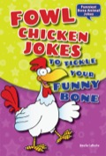What do you call a crazy chicken that can tell time? A cuckoo cluck! Corny jokes, limericks, tongue twisters, and knock-knock jokes fly through FOWL CHICKEN JOKES TO TICKLE YOUR FUNNY BONE! Learn fun fowl facts about chickens and other birds, and learn how to create your own joke flipbook!