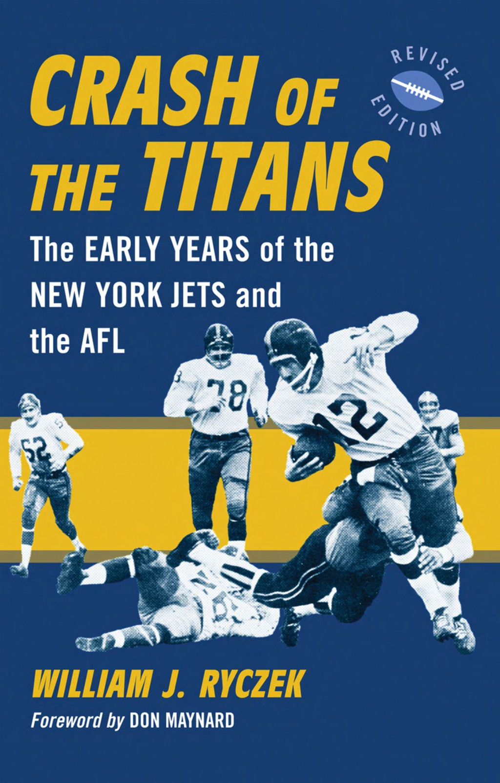 Crash of the Titans: The Early Years of the New York Jets and the AFL, rev. ed. (ebook) eBooks