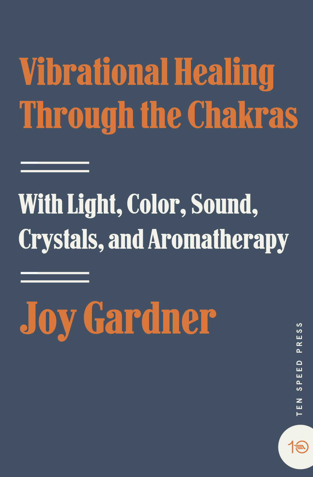 Vibrational Healing Through the Chakras (ebook) eBooks