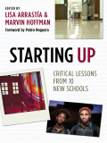 Starting Upis a collection of first-person accounts by some of the best-known founders of new schools in America