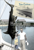 Tom Carlson tells the story of Ernal Foster and the Foster family of Hatteras Village, who gave birth to what would become the multi-million dollar charter fishing industry on the Outer Banks