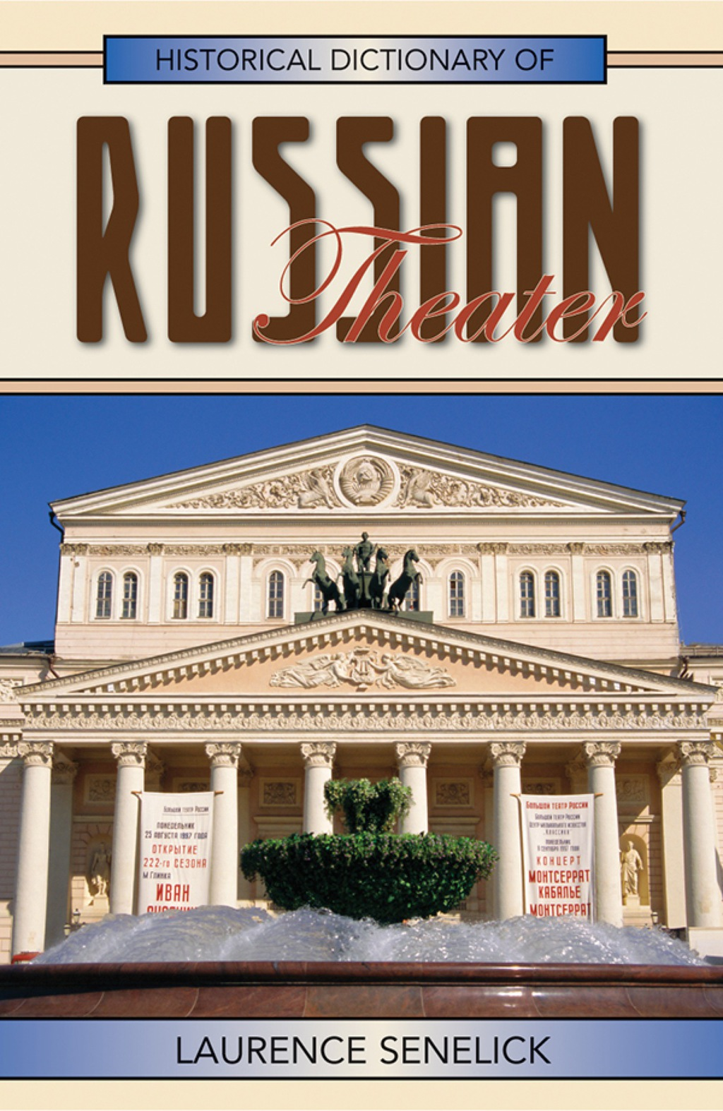 Historical Dictionary of Russian Theater (ebook) eBooks
