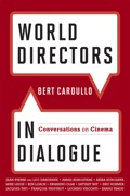 World Directors in Dialogue 9780810877795