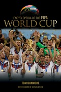Encyclopedia of the FIFA World Cup 9780810887435