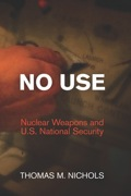In No Use, national security scholar Thomas M